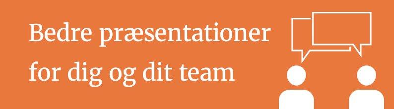 Team præsentation - powerpoint præsentationstenik